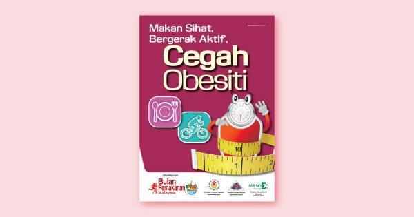 Makan Sihat, Bergerak Aktif, Cegah Obesity
