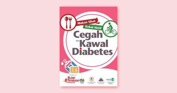 Makan Sihat, Kekal Aktif, Cegah dan Kawal Diabetes