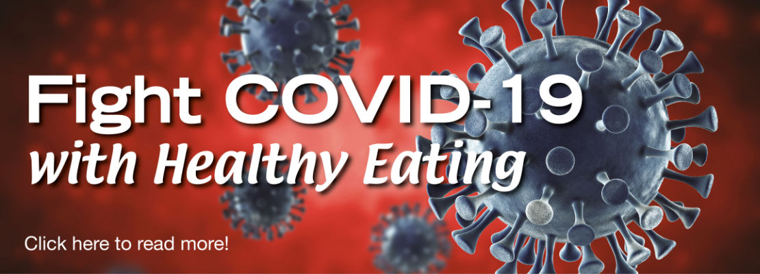 Fight COVID-19 with Healthy Eating